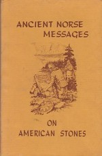 Ancient Norse Messages on American Stonesby: Landsverk, O. G. - Product Image