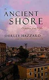 Ancient Shore, The: Dispatches from NaplesHazzard, Shirley - Product Image