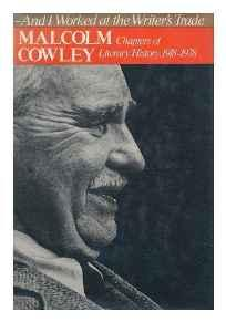 And I Worked at the Writer's Trade: Chapters of Literary History, 1918-1978Cowley, Malcolm - Product Image