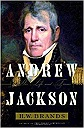 Andrew Jackson: His Life and TimesBrands, H. W. - Product Image