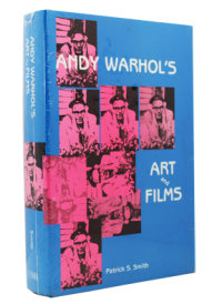 Andy Warhol's Art & FIlmsby: Smith, Patrick S. - Product Image