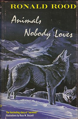 Animals Nobody Loves: The Fascinating Story of Varmints (SIGNED COPY)Rood, Ronald, Illust. by: Russ  Buzzell - Product Image