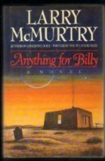 Anything for Billyby: McMurtry, Larry - Product Image