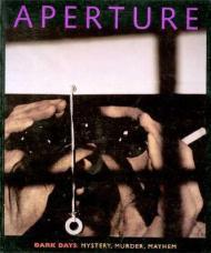 Aperture 149: Dark Days: Mystery, Murder, Mayhemby: Staff, Aperture Foundation Inc. - Product Image