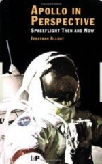 Apollo in Perspective: Spaceflight Then and Nowby: Allday, Jonathan - Product Image