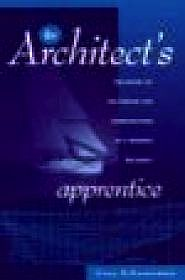 Architect's Apprentice, The: The Story of the Design and Construction of a Wooden SailboatSchwarzman, Gary M. - Product Image