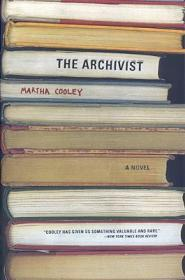 Archivist, The : A Novelby: Cooley, Martha - Product Image