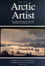 Arctic Artist: The Journal and Paintings of George Back, Midshipman With Franklin, 1819-1822 (Rupert's Land Record Society Series)by: Back, George - Product Image