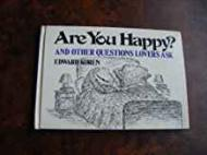 Are You Happy? And Other Questions Lovers Askby: Koren, Edward - Product Image