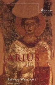 Arius: Heresy and Traditionby: Williams - Product Image