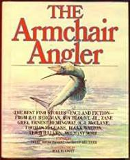 Armchair Angler, The - The Best Fish Stories - Fact and Fictionby: Brykczynski, Terry & David Reuther - Product Image