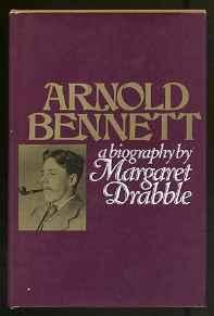 Arnold Bennett: A biographyDrabble, Margaret - Product Image