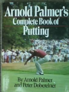 Arnold Palmer's complete book of puttingPalmer, Arnold - Product Image
