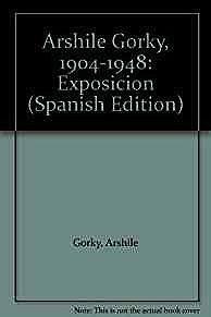 Arshile Gorky, 1904-1948: ExposicionGorky, Arshile - Product Image