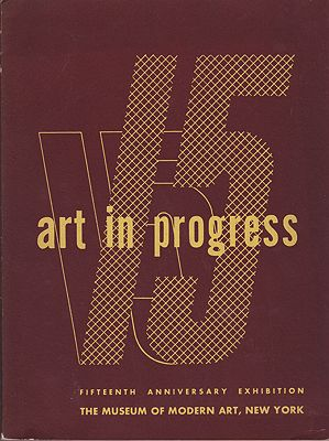Art In Progress: A Survey Prepared for the Fifteenth AnniversaryMuseum of Modern Art - Product Image