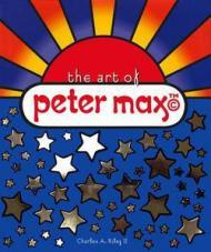 Art of Peter Max, Theby: Riley II, Charles A. - Product Image
