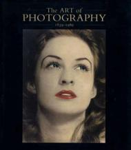 Art of Photography: 18391989, Theby: Weaver (Ed.), Mike - Product Image