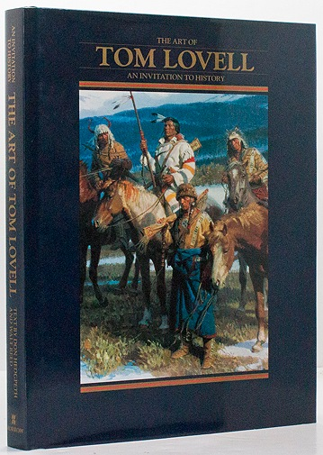 Art of Tom Lovell, The - An Invitation to HistoryHedgpeth, Don/Walt Reed - Product Image