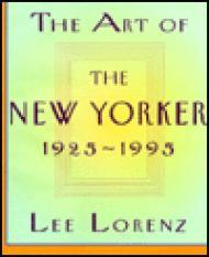Art of the New Yorker: 1925-1995, Theby: Lorenz, Lee - Product Image
