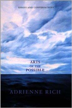 Arts of the Possible: Essays and ConversationsRich, Adrienne - Product Image