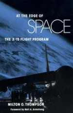 At the Edge of Space: The X-15 Flight Programby: Thompson, Milton O. - Product Image