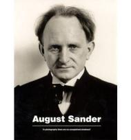August Sander: 'In Photography There Are No Unexplained Shadows'by: Sander, August (Photographer) - Product Image