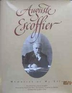 Auguste Escoffier, Memories of my Lifeby: A. (Auguste) Escoffier - Product Image