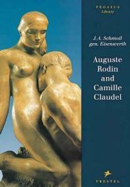 Auguste Rodin and Camille Claudelby: Schmoll gen. Eisenwerth, J. A. - Product Image