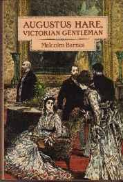 Augustus Hare, Victorian GentlemanBarnes, Malcolm - Product Image