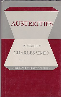 Austerities: PoemsSimic, Charles - Product Image