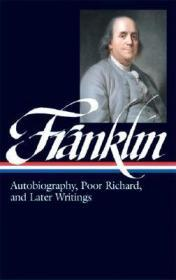 Autobiography, Poor Richard, And Later Writings - Letters From London, 1757-1775; Paris, 1776-1785; Philadelphia, 1785-1790; Poor Richard's Almanck 1733-1758; The AutobiographyFranklin, Benjamin - Product Image