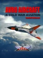Avro Aircraft and Cold War Aviationby: Whitcomb, Randall - Product Image