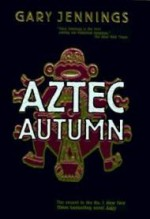 Aztec Autumnby: Jennings, Gary - Product Image