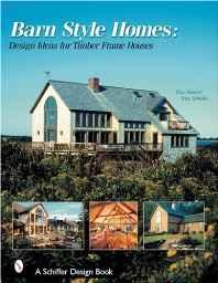 BARN STYLE HOMES: DESIGN IDEAS FOR TIMBER FRAME HOUSESSkinner, Tina - Product Image
