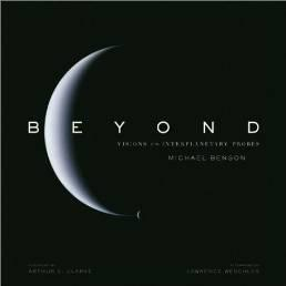 BEYOND: VISIONS OF THE INTERPLANETARY PROBESBenson, Michael - Product Image