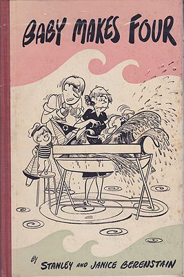 Baby Makes FourBerenstain, Stanley and Janice, Illust. by: Stan and Jan  Berenstain - Product Image
