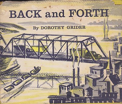 Back and Forth (SIGNED COPY)Grider, Dorothy, Illust. by: Dorothy  Grider - Product Image