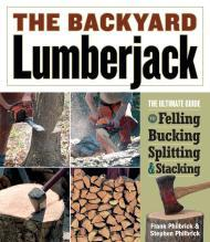 Backyard Lumberjack, The by: Philbrick, Frank - Product Image