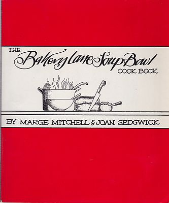 Bakery Lane Soup Bowl Cook Book, TheMitchell, Marge/Joan Sedgwick - Product Image