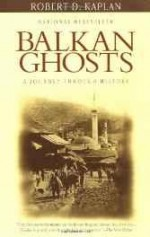 Balkan Ghosts: A Journey Through Historyby: Kaplan, Robert D. - Product Image