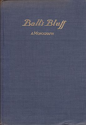 Ball's Bluff-an Episode and Its Consequences to Some of UsPeirson, Charles Lawrence  - Product Image