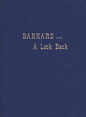 Barnard: A Look Back - A Photographic Glimpse of Days Gone ByBarnard Historical Society - Product Image