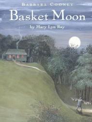 Basket MoonRay, Mary Lyn/Barbara Cooney, Illust. by: Barbara Cooney - Product Image