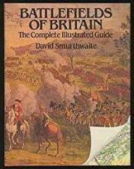 Battlefields of Britain: The Complete Illustrated Guideby: Smurthwaite, David - Product Image