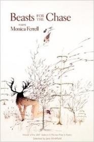 Beasts for the Chase: Poemsby: Ferrell, Monica - Product Image