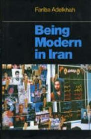Being Modern in Iranby: Adelkhah, Fariba - Product Image
