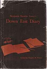 Benjamin Browne Foster's Down East  Diary by: Foster, Charles H. (Ed.) - Product Image