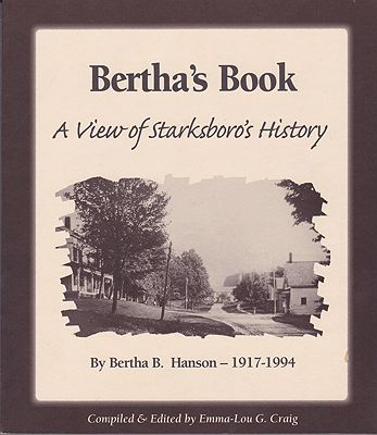 Bertha's Book: A View of Starksboro's HistoryHanson, Bertha B. - Product Image