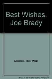 Best Wishes, Joe Brady (SIGNED COPY)Osborne, Mary Pope - Product Image