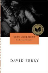 Bewilderment: New Poems and Translationsby: Ferry, David - Product Image